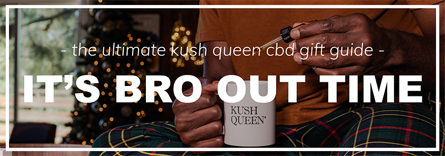 Shop the best CBD gifts for your bro