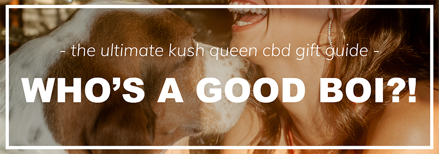 Shop Kush Queen CBD For Pets
