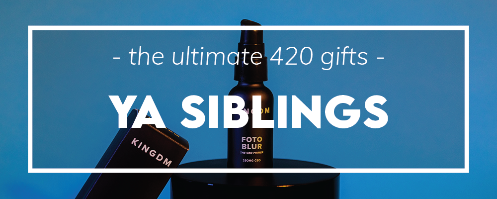 The Ultimate 420 CBD Gift Guide For Your Siblings