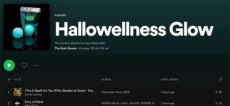 Kush Queen Hallowellness GLOW playlist
