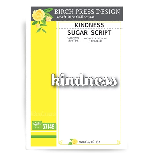 57149 Kindness Sugar Script craft die