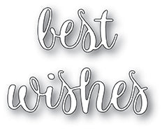 2071 Best WIshes Folksy Script craft die