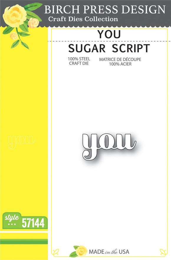 57144 You Sugar Script craft die