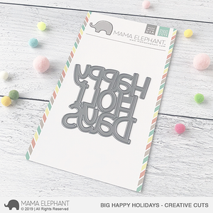 Mama Elephant Big Happy Holiday Creative Cuts