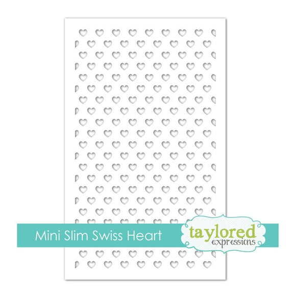 Taylored Expressions - Mini Slim Sweet Heart