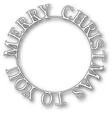 99511 Merry Christmas To You Ring craft die