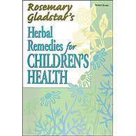 Rosemary Gladstar's Herbal Recipes for Children's Health