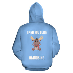 """I FIND YOU QUITE AMOOSING"" HOODIE"