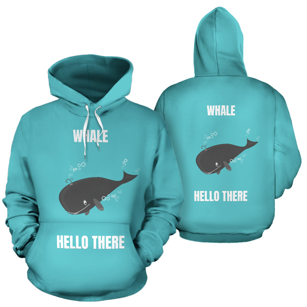 """WHALE HELLO THERE"" HOODIE"