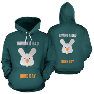 """HAVING A BAD HARE DAY"" HOODIE"
