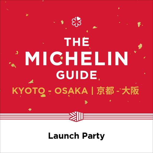 The MICHELIN Guide Kyoto Osaka 2019 Launch Party