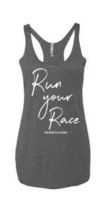 RUN YOUR RACE (GREY)