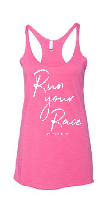 RUN YOUR RACE (PINK)
