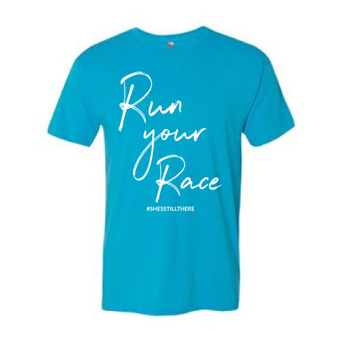 RUN YOUR RACE (TURQUOISE)