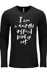 LONG SLEEVE T-SHIRT - I AM A WORK OF ART