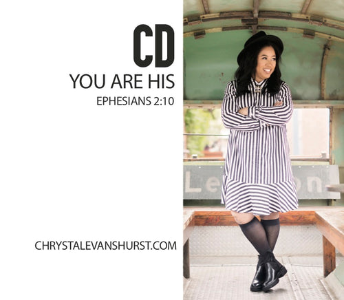 You Are His CD