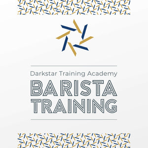 Barista Training Courses - DarkStar Coffee