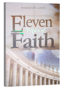 Eleven Types of Faith