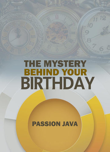 The Mystery Behind Your Birthday