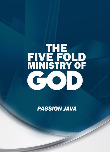 The Five Fold Ministry of God