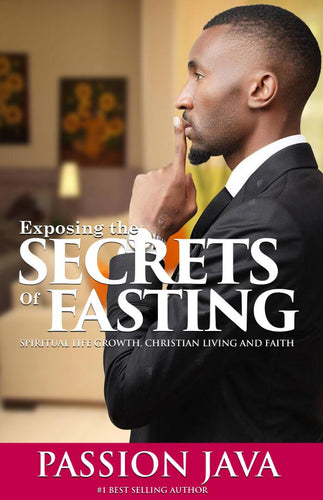Exposing The Secrets of Fasting