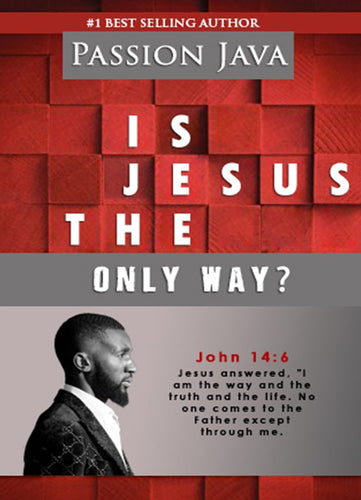 Is Jesus The Only Way