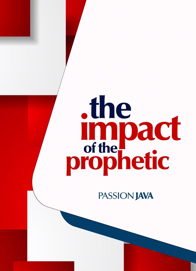 The Impact of the Prophetic