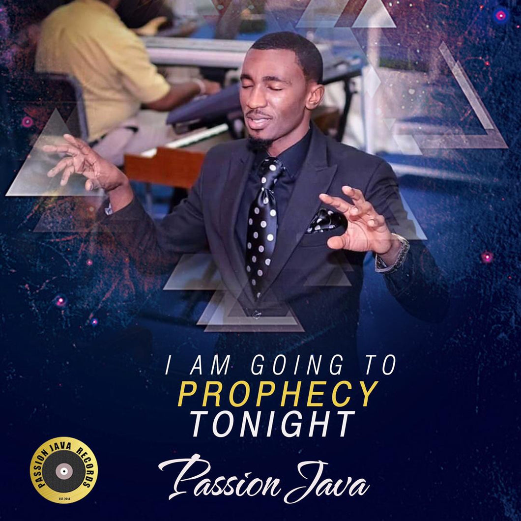 I'm going to prophecy tonight!!!