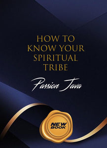 How To Know Your Spiritual Tribe!!