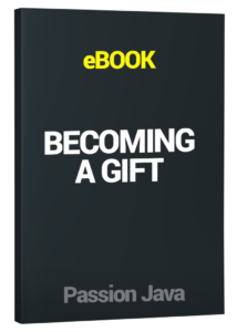 Becoming A Gift