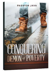 Conquering the Demon of Poverty
