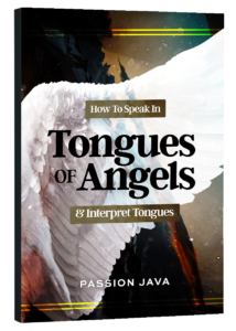 How to Speak in The Tongues of Angels & Interpret Tongues