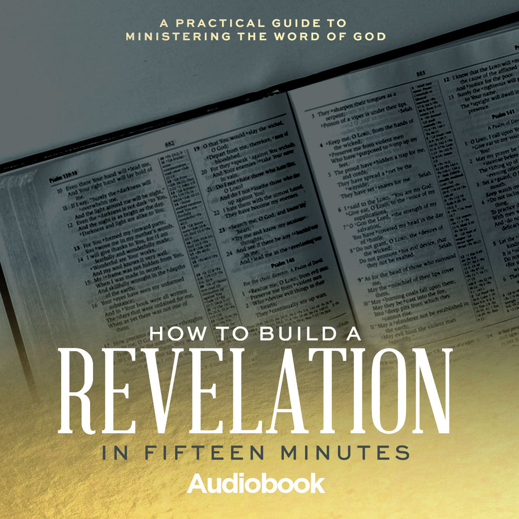 How To Build A Revelation In 15 Minutes Audiobook