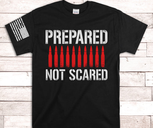 Prepared Not Scared Screen Print Transfer