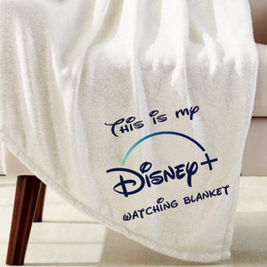 Disney + Watching Blanket Sublimation Transfer
