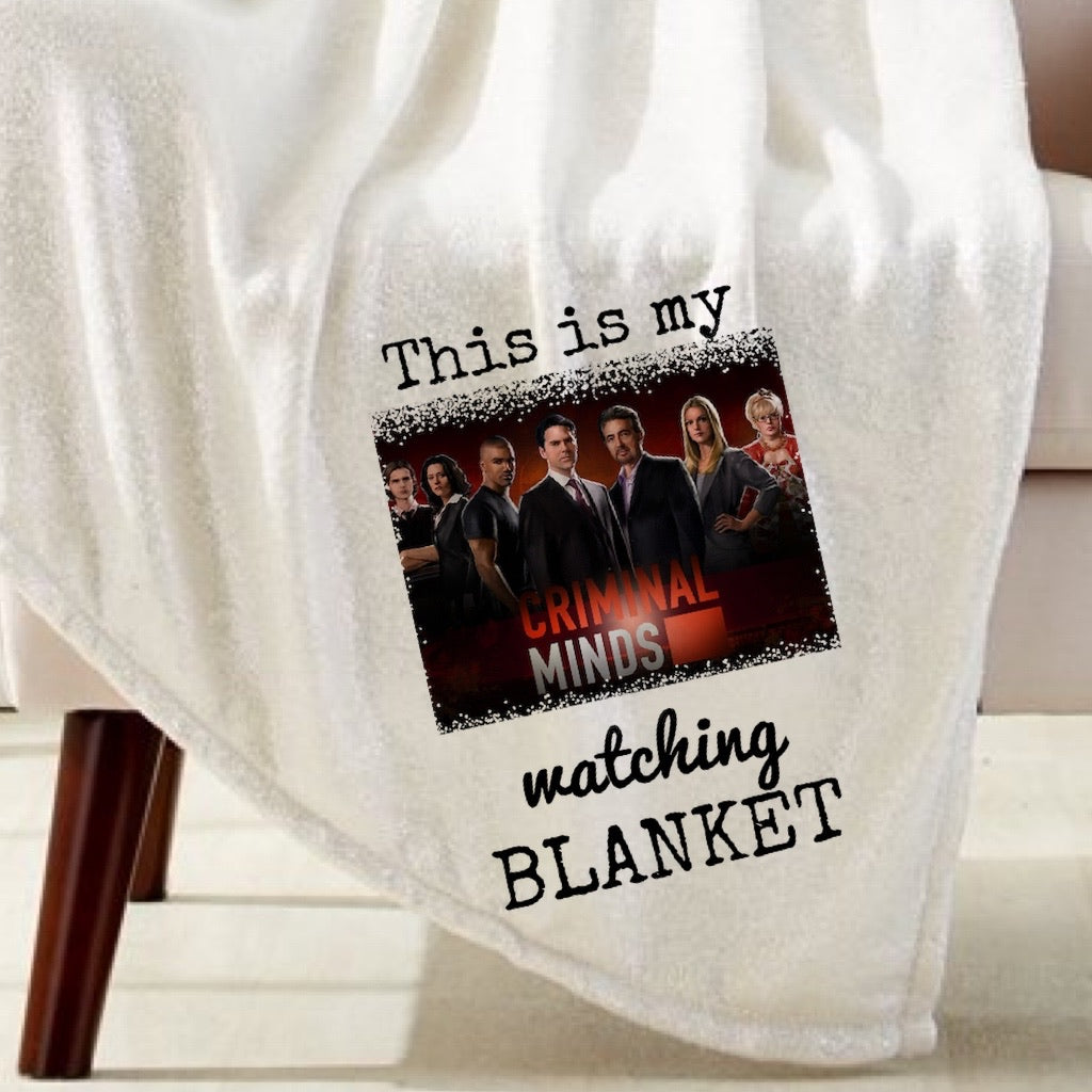 Criminal Minds Watching Blanket Sublimation Transfer