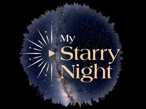My Starry Night - Personalized Video