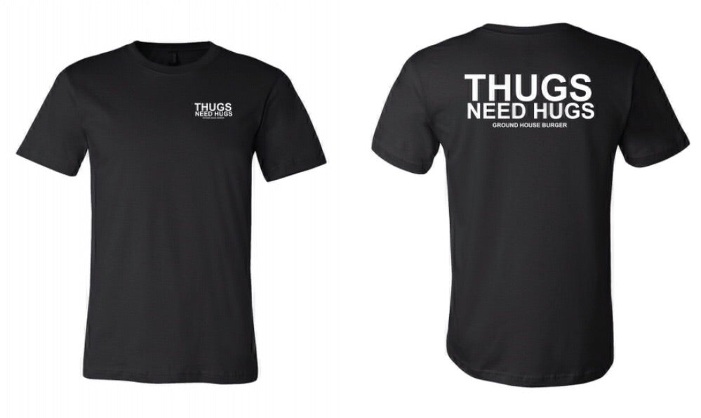 THUGS NEED HUGS - TEE