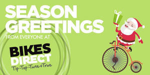 Season Greetings from everyone at Bikes Direct!