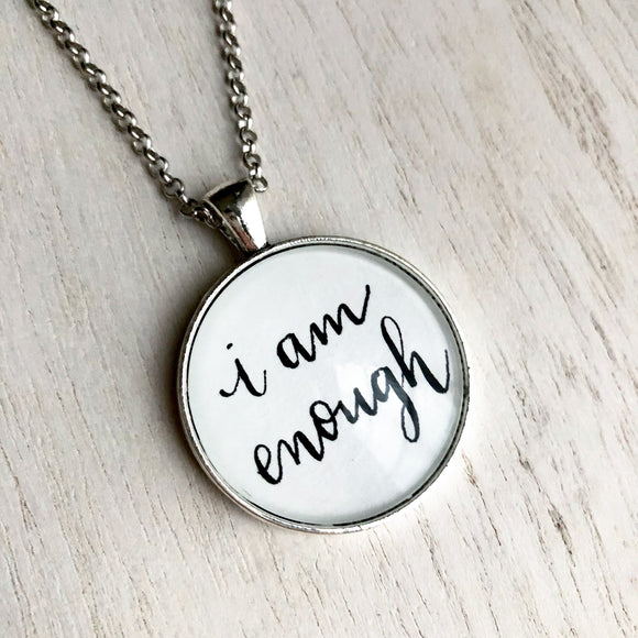 I Am Enough Quote Inspirational Word Pendant Silver Necklace