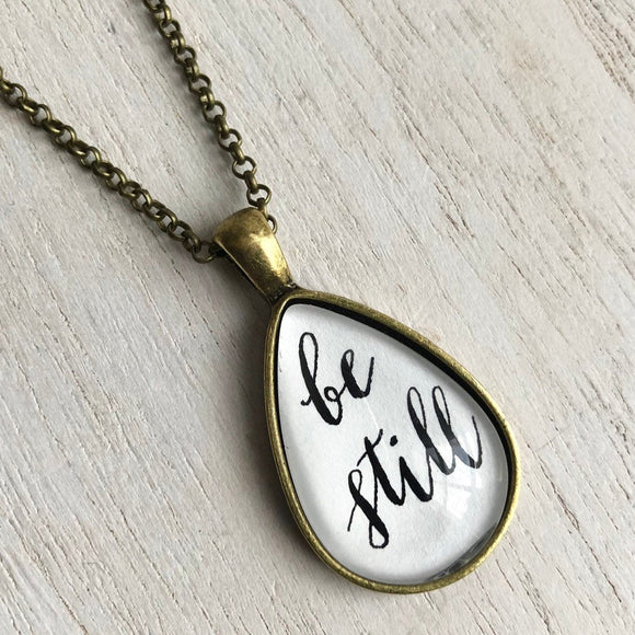Be Still Pendant Necklace on Bronze Chain Hand Lettered Calligraphy