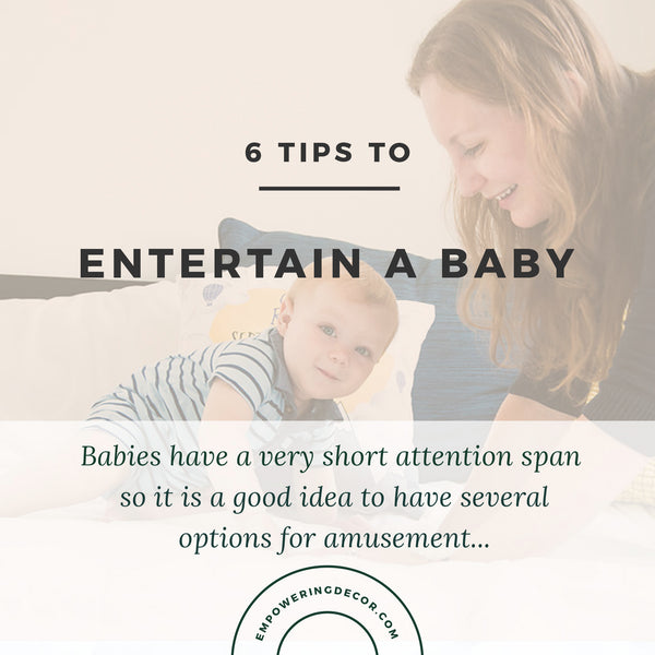 6 TIPS TO ENTERTAIN A BABY
