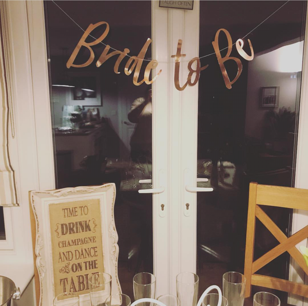 Bride To Be Banner - I Do Crew - The Pretty Prop Shop Parties, Auckland New Zealand