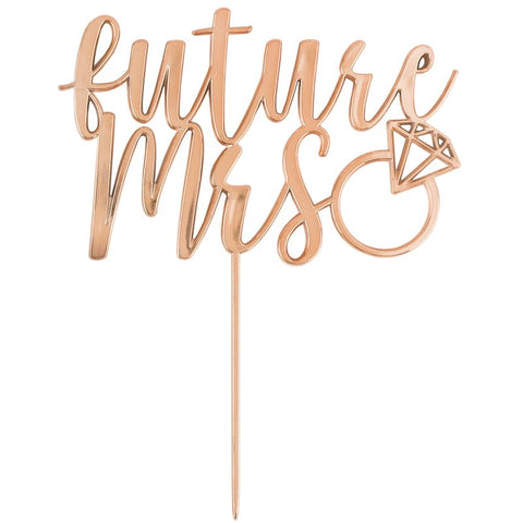 Future Mrs Rose Gold Cake Topper - The Pretty Prop Shop Parties, Auckland New Zealand