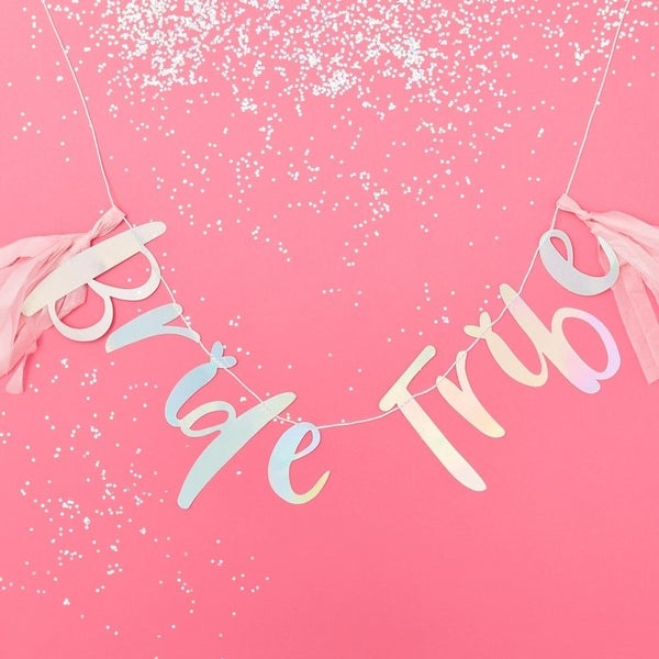 Iridescent Bride Tribe Bunting - Bride Tribe - The Pretty Prop Shop Parties, Auckland New Zealand