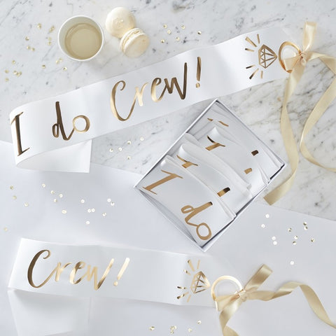 I Do Crew Sash Set/6 - White and Gold - The Pretty Prop Shop Parties, Auckland New Zealand