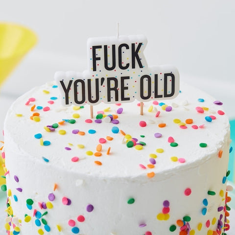 Fuck You're Old Birthday Candle - The Pretty Prop Shop Parties, Auckland New Zealand