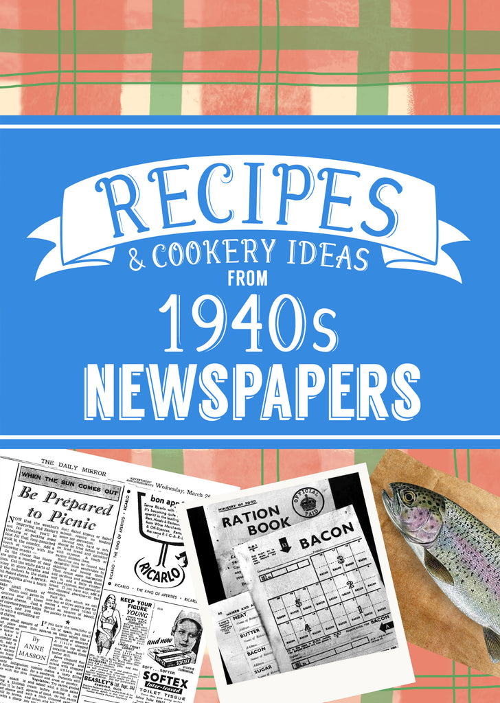 Recipes from 1940s Newspapers