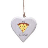 Pizza My Heart Hanging Heart