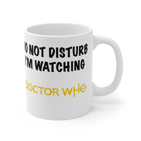 Do Not Disturb Doctor Who Mug 11oz